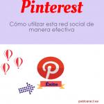 Pinterest: Cómo utilizar esta red social de manera efectiva