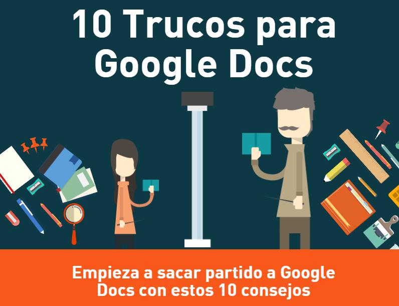 Infografía con 10 trucos para Google Docs - copia