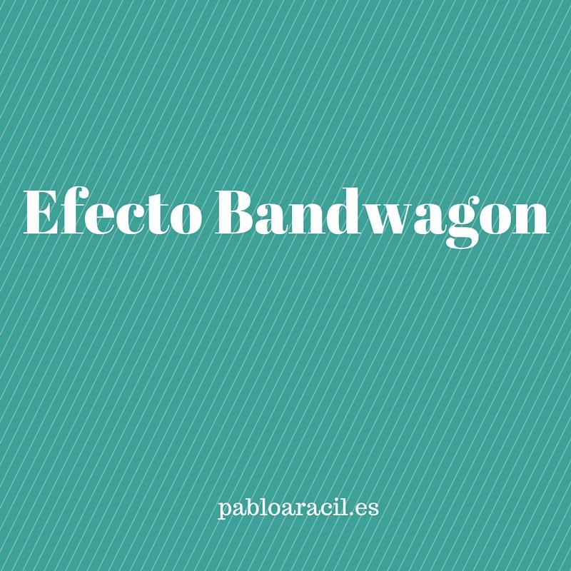 Efecto Bandwagon