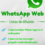 WhatsApp Ordenador y cómo crear lista de difusión en WhatsApp Web