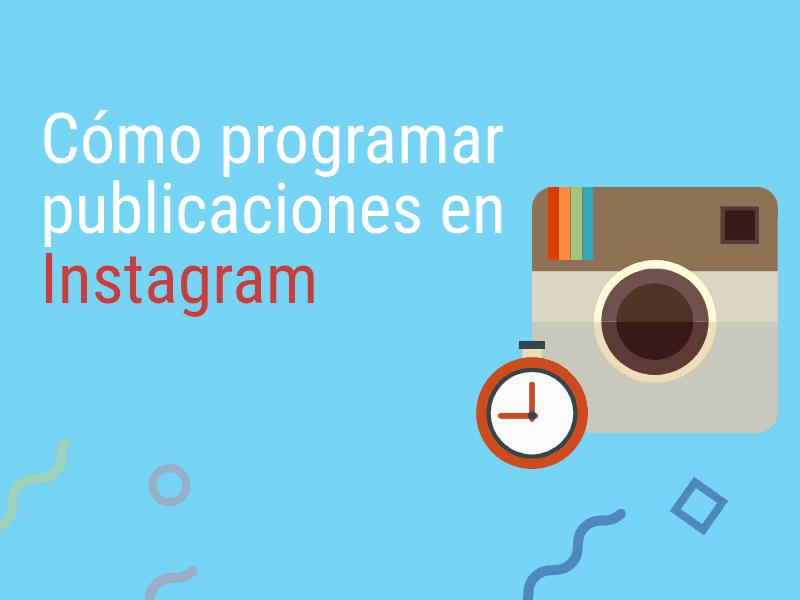 programar publicaciones instagram