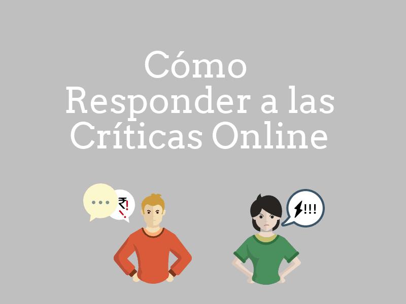 Como responder a las criticas online
