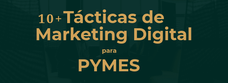 tacticas de marketing digital pymes