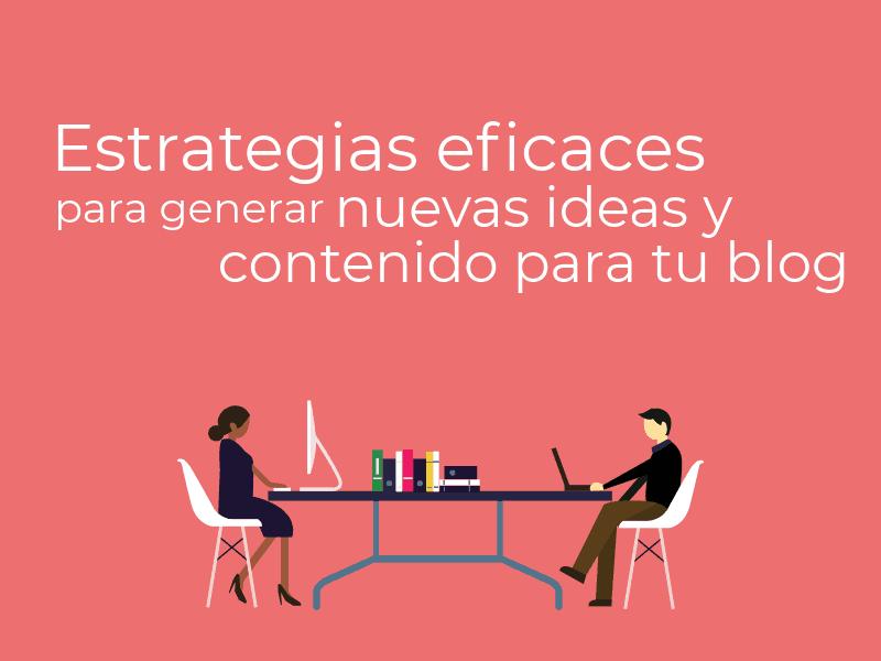 estrategias generar contenido blog